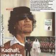 Днес 23 октомври, по случай новата книга на Румяна Угърчинска посветена на Либия, най-авторитетният френски седмичник L'EXPRESS коментира прецизната анкета, разобличаваща лицемерието и двойнствеността съпровождащи 42 г диктатора Кадафи. Тиражът […]